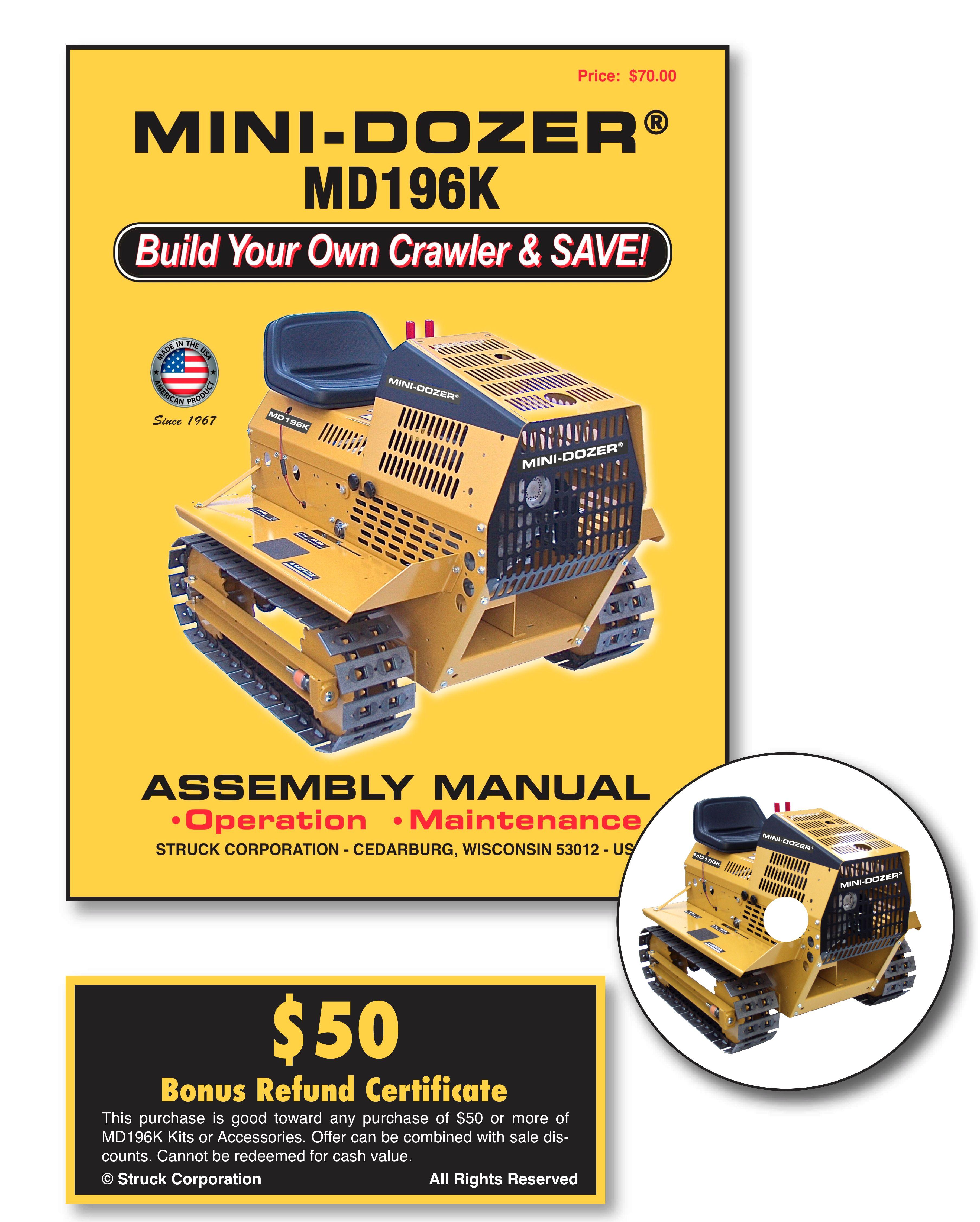 MINI-DOZER® MD196K - Struck Corp
